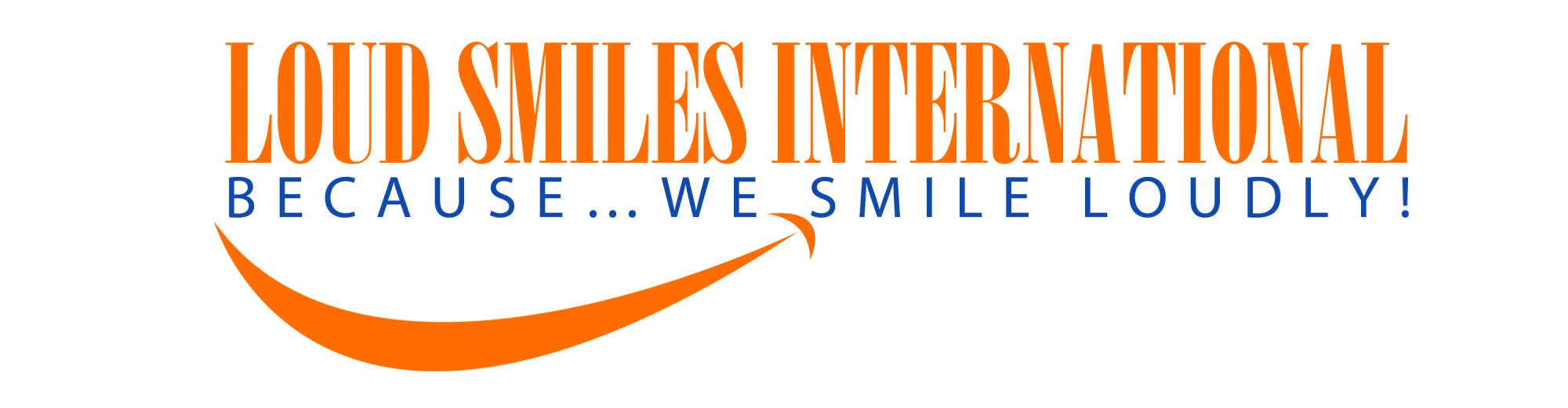 Loud Smiles International
